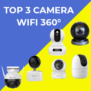 Top 3 camera wifi 360 độ